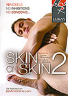 Skin On Skin 2