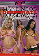 Mandingo's Desperate Housewives 2