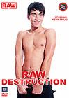Raw Destruction