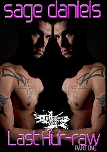 Gay Videos XXX : Last Hur-Raw!