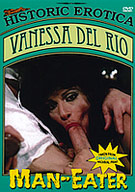 Vanessa Del Rio: Man-Eater