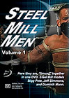 Steel Mill Men
