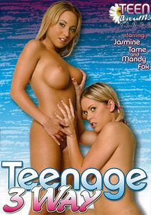 Teenage 3 way