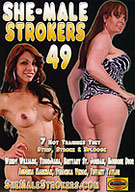 She-Male Strokers 49