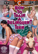 How To Train A Delinquent Teen Xvideos
