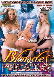 Blondes Take It Black 2
