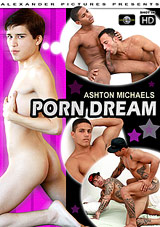 Ashton Michaels' Porn Dream