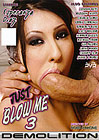 Just Blow Me 3