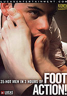 Foot Action takes feet fetish to a worshipping level! Watch 25 passionate men play with feet sniffing, licking, sucking and jerking. These ripped studs have big feet and bigger dicks and love playing with both. Each horny hunk is dying to get beautiful foot shaved in their hungry mouth! Toe 69-ing, heel biting and spit covered feet are served up in loads as these men get off wtih Foot Action!