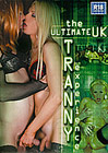 The Ultimate UK Tranny Experience