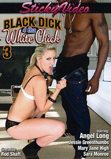 Black Dick 4 Tha White Chick 3
