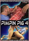 Pimpin Pig 4