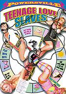 Teenage Love Slaves