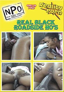 Real Black Roadside Ho's