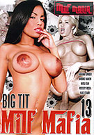 Big Tit Milf Mafia 13