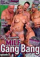 My Favorite MILF Gang Bang 3