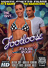 This Isn't Footloose It's A XXX Spoof