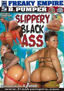 Slippery Black Ass