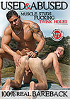 Used And Abused: Muscle Studs Fucking Twink Holes