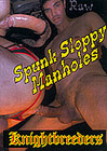 Spunk Sloppy Manholes
