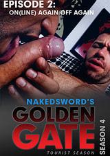 Golden Gate Season 4 Episode 2: OnLine Again Off Again Xvideo gay