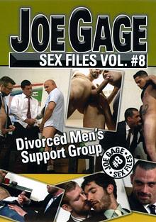 Joe Gage Sex Files 8: Divorced Men's Support Group