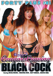 Forty Plus 81: Cougars Craving Black Cock
