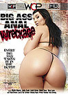 Big Ass Anal Wreckage