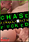Chase Finally Gets Fucked