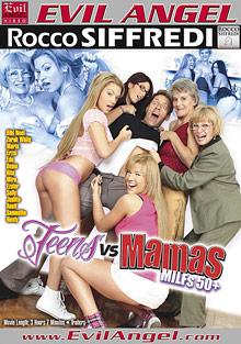 Teens VS Mamas MILFs 50 Plus