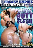 White Butt Flesh