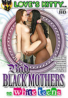 Bad Black Mothers On White Teens