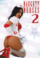 Naughty Nurses 2