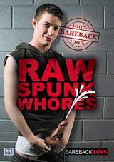 Raw Spunk Whores
