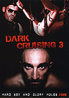 Dark Cruising 3 Part 2