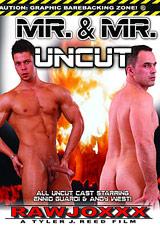 Mr. And Mr. Uncut