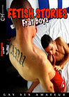 Fetish Stories: Frat Boys