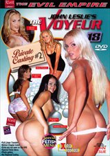 Adult Movies presents The Voyeur 18: Private Casting 2