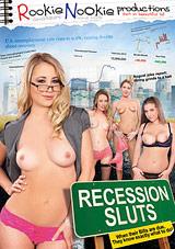 Recession Sluts