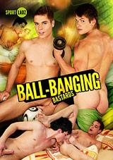 Ball Banging Bastards