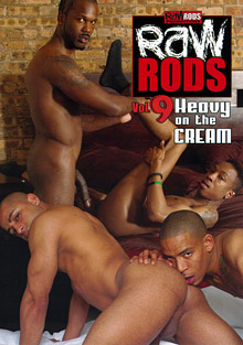 Gay Ebony Studs : Raw Rods 9: Heavy On The Cream!