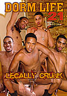 Dorm Life 21: Legally Crunk