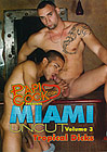Miami Uncut 3: Tropical Dicks