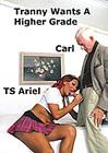 Tranny Wants A Higher Grade
