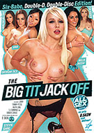 The Big Tit Jack Off