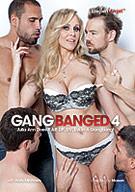 Gang Banged 4