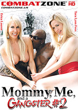 Mommy, Me, And A Gangster 2 Xvideos