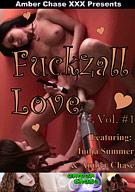 Fuckzall Love