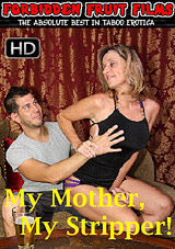 My Mother, My Stripper