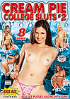 Cream Pie College Sluts 2